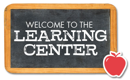 Welcome to the Learning Center