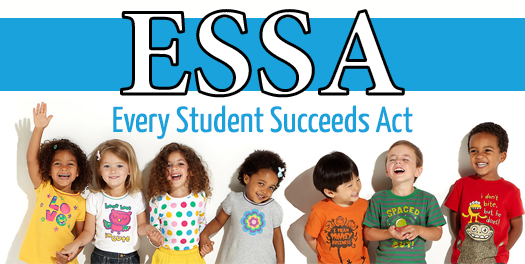 The Every Student Succeeds Act >> Every Student Succeeds Act Essa About Essa