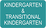 Kindergarten-Transitional Kindergarten
