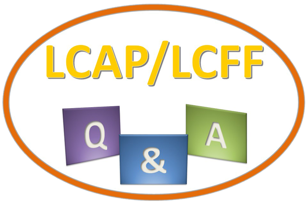 LCAP-LCFF - Questions and Answers